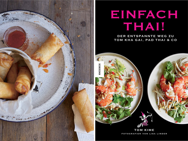 """Einfach thai - Der entspannte Weg zu Tom Kha Gai, Pad Thai & Co"""" von Tom Kime und Lisa Linder"""